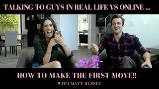 Dating 101: Talking To Guys Online Vs. Real Life w/Matthew Hussey
