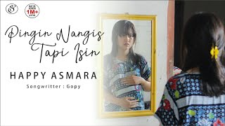Happy Asmara - Pingin Nangis Tapi Isin (Official Music Video)