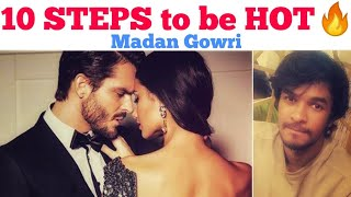 10 Steps to be Hot🔥| Tamil | Madan Gowri | MG