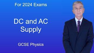 GCSE Physics (9-1) DC and AC Supply