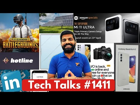 Tech Talks #1411 – PUBG Mobile Korea, Galaxy Quantum Phone, Google I:O 21, LinkedIn Scam, Mi 11Ultra