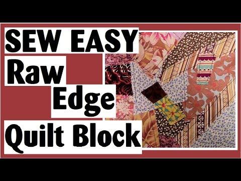 Raw Edge Quilt Block with No Fusing | Easy Quilt Block Tutorial