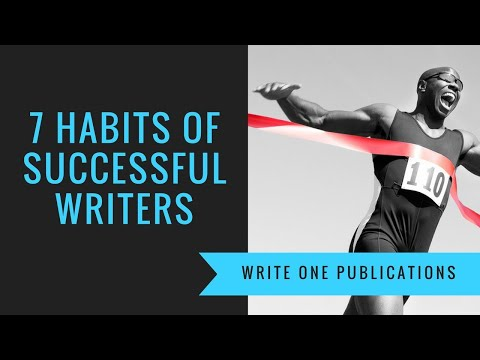 7 Work Habits of Successful Writers