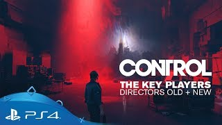 Control | Dev Diary 05: The Key Players: Directors Old & New | PS4