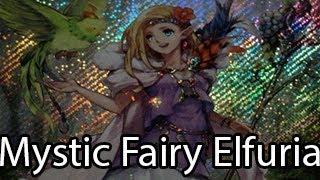 Yugioh Mystic Fairy Elfuria Discussion