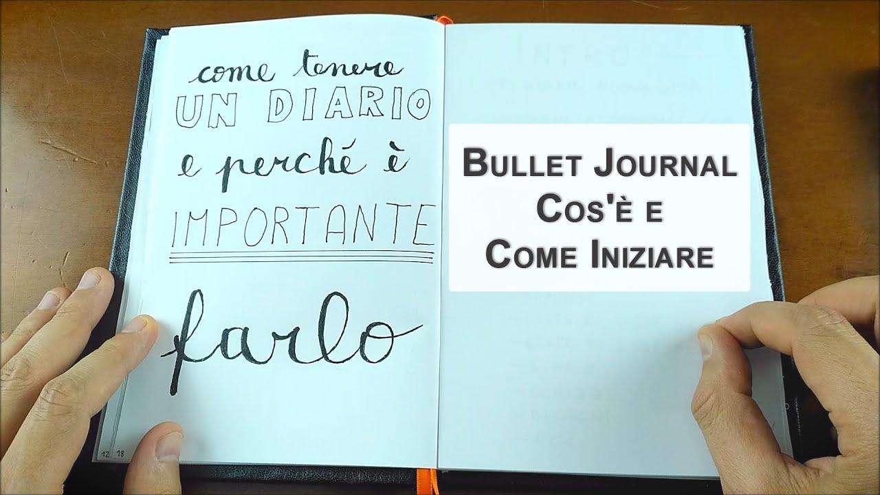 Bullet Journal: cos'è, come iniziare, come organizzare un diario e perché farlo | Emanuele Caruso