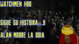 ¡¡¡WATCHMEN, LA NUEVA SERIE DE DC ODIADA POR ALAN MOORE!!!  [CRITICA Y RESEÑA]