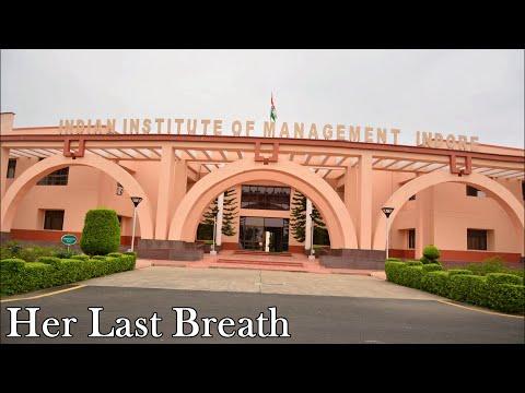 Her last breath- Film Making, IPM, IIM Indore