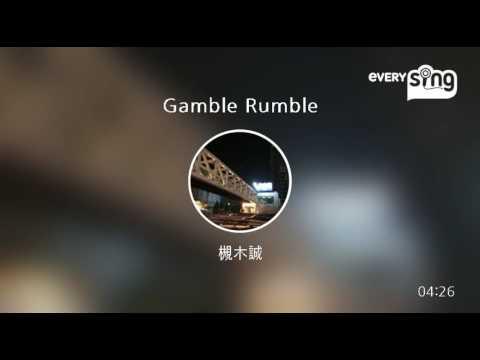 [everysing] Gamble Rumble