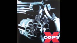 X-Cops--Beat You Down (Single)