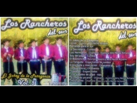 Los Rancheros del Sur - de Rio Negro - El Jokey de la Patagonia -  Vol. 5