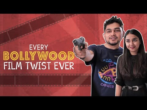 Every Bollywood Film Twist Ever ft....