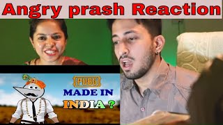 Reaction on Angry Prash || What If PubG Was Made In India ?