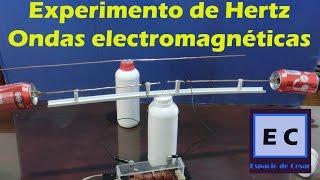 Experimento de Hertz, ondas electromagnéticas Radiofrecuencia