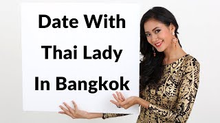 Date with thai lady in Bangkok thailand