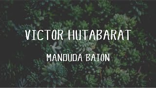 Victor Hutabarat - Manduda Baion (Official Music Video)