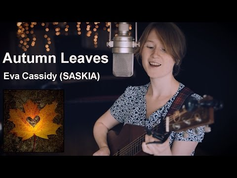 Autumn Leaves - Eva Cassidy (SASKIA)