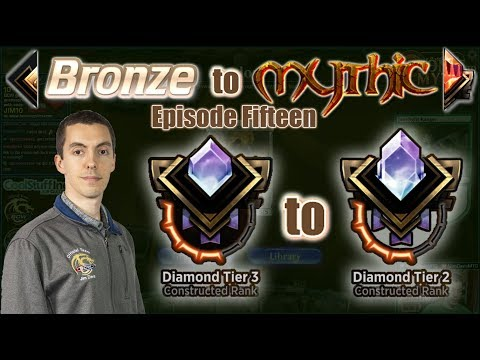 MTG Arena: Constructed Bronze To Mythic - Episode Fifteen - Diamond Tier 3 to Diamond Tier 2