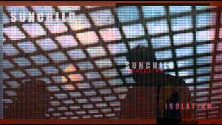 Sunchild - Isolation Sample Film.wmv