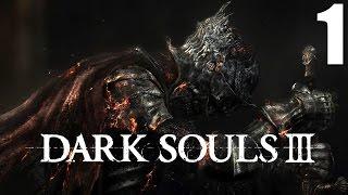 Dark Souls 3 #1 DAS STERBEN GEHT WEITER    Gameplay German   Let