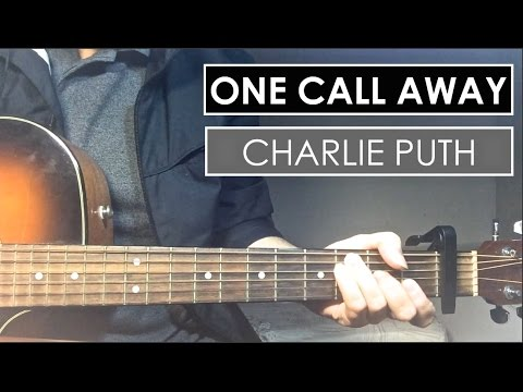 Piano piano chords of one call away : Charlie Puth - One Call Away | Guitar Tutorial (Lesson) Chords ...