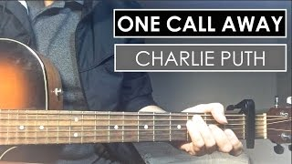 Charlie Puth - One Call Away | Guitar Tutorial (Lesson) Chords