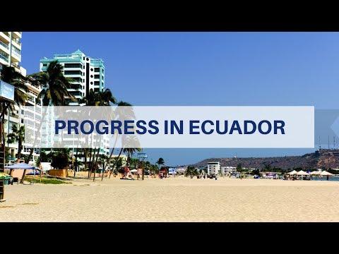 Progress In Ecuador