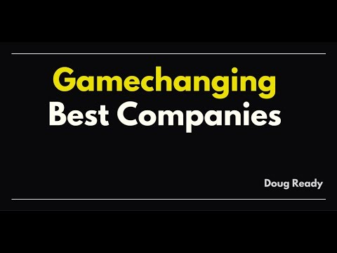 Gamechanging Best Companies
