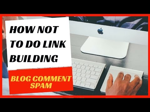 How not to do link building - Blog comment spam