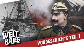 Europa vor dem Weltkrieg: Verbündete und Feinde I VORGESCHICHTE WW1 - Teil 1/3