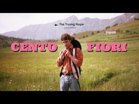 The Young Nope - Cento Fiori (Official Music Video)