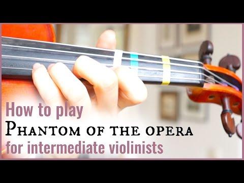 Phantom of the Opera Overture  Intermediate Violin Tutorial