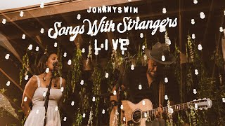 SONGS WITH STRANGERS - LIVE PART I YouTube Videos