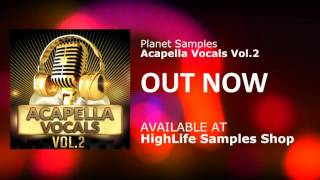 Planet Sample Acapella Vocals Vol 2