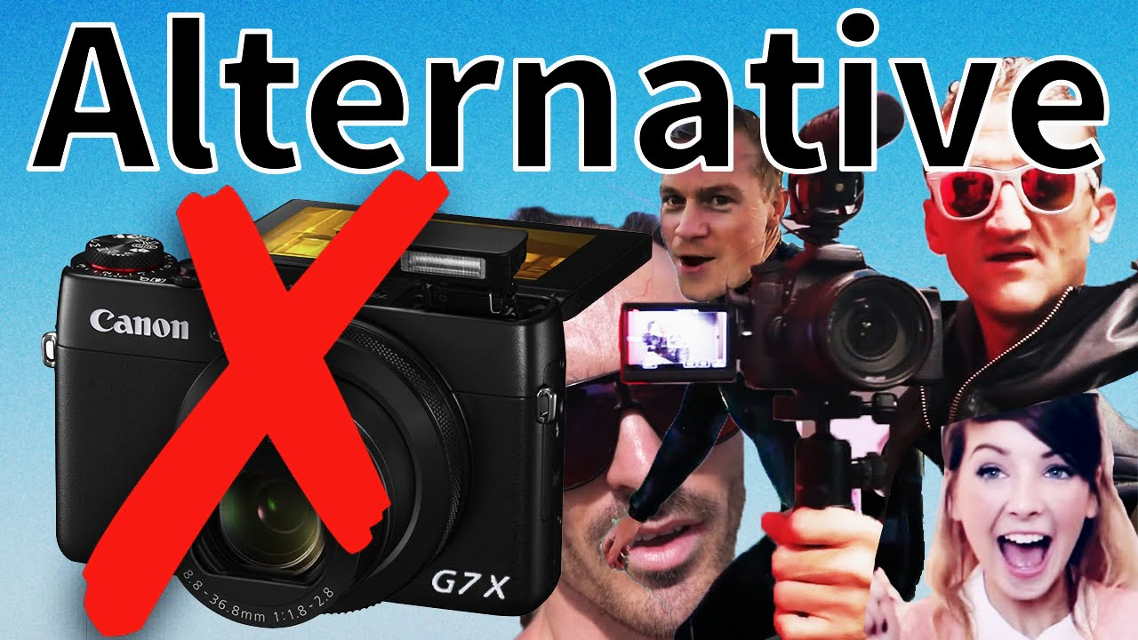 5dd4802e3 Top 3 - Canon G7x Alternatives (Best Vlogging Camera) - YouTube