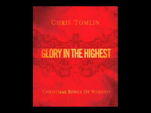 Chris Tomlin - Born That We May Have Life