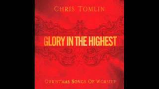 Watch Chris Tomlin Born That We May Have Life video