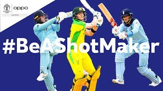 Oppo #BeAShotMaker | Australia vs England - Shot of the Day | ICC Cricket World Cup 2019
