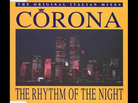 Corona - The Rhythm Of The Night (Original Radio Version - UK Edit)