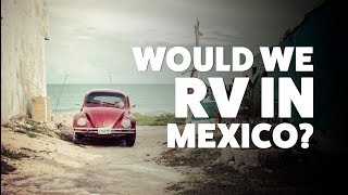 Tuesday Talk: Airstreaming to Canada or Mexico?