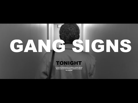 GANG SIGNS - Tonight (Official)