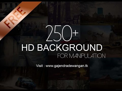 250+ Free HD Backgrounds For Manipulation Edit || How to Download ||