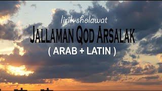 Download LIRIK SHOLAWAT JALLAMAN QOD ARSALAK - AL MANSYUR ARAB + LATIN