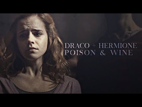 Draco + Hermione | Poison and wine [20K]