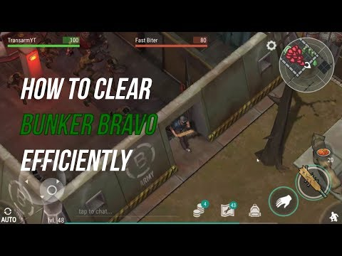 HOW TO CLEAR BUNKER BRAVO EFFICIENTLY | LAST DAY ON EARTH: SURVIVAL