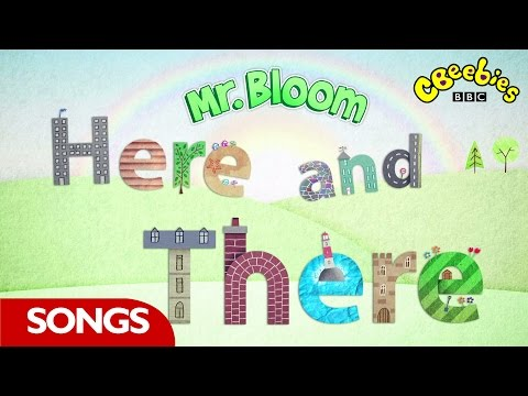 CBeebies: Mr Bloom Here and There - Opening Theme Song