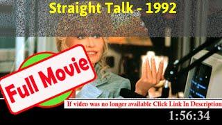 Straight Talk (1992) | 99521 *FuII* ismpiw