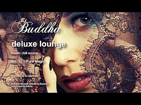 Buddha Deluxe Lounge - No.32 Pure Magic, HD, 2018, Mystic Bar & Buddha Sounds