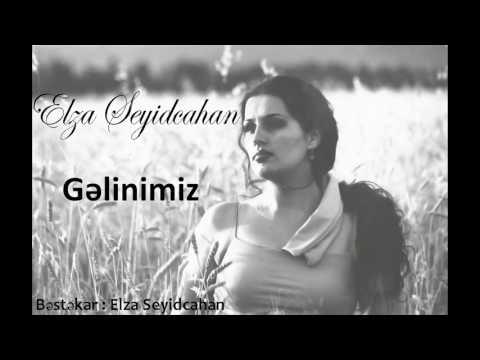 Elza Seyidcahan - Gelinimiz (Official Audio)