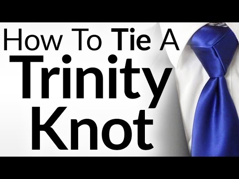 Should You EVER Wear This Necktie Knot? | How To Tie The Trinity Knot | Trinity Knot Video Tutorial
